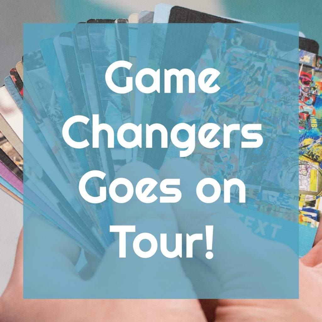 Game Changers Tour Blog